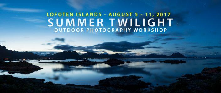 Summer Twilight - Lofoten Islands Photo Tour - August 2017