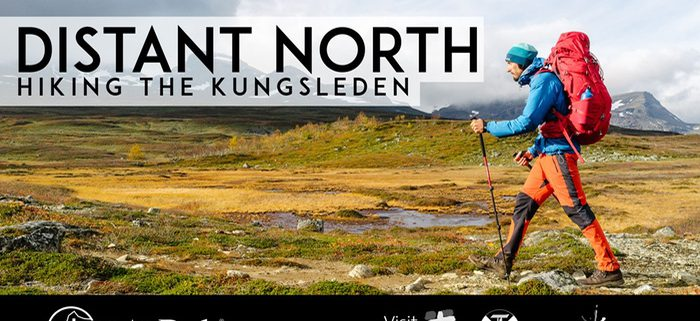 Distant North - Kungsleden Trail Documentary